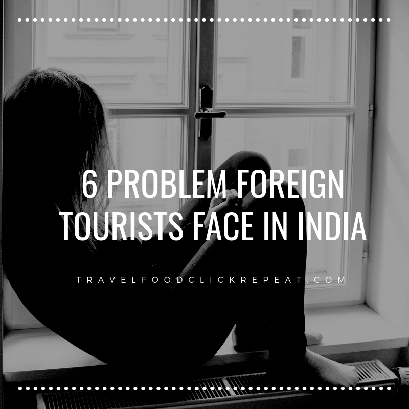 6-Problems-Foreign-Tourists-face-in-India