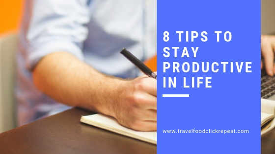 8-tips-to-stay-productive-in-life