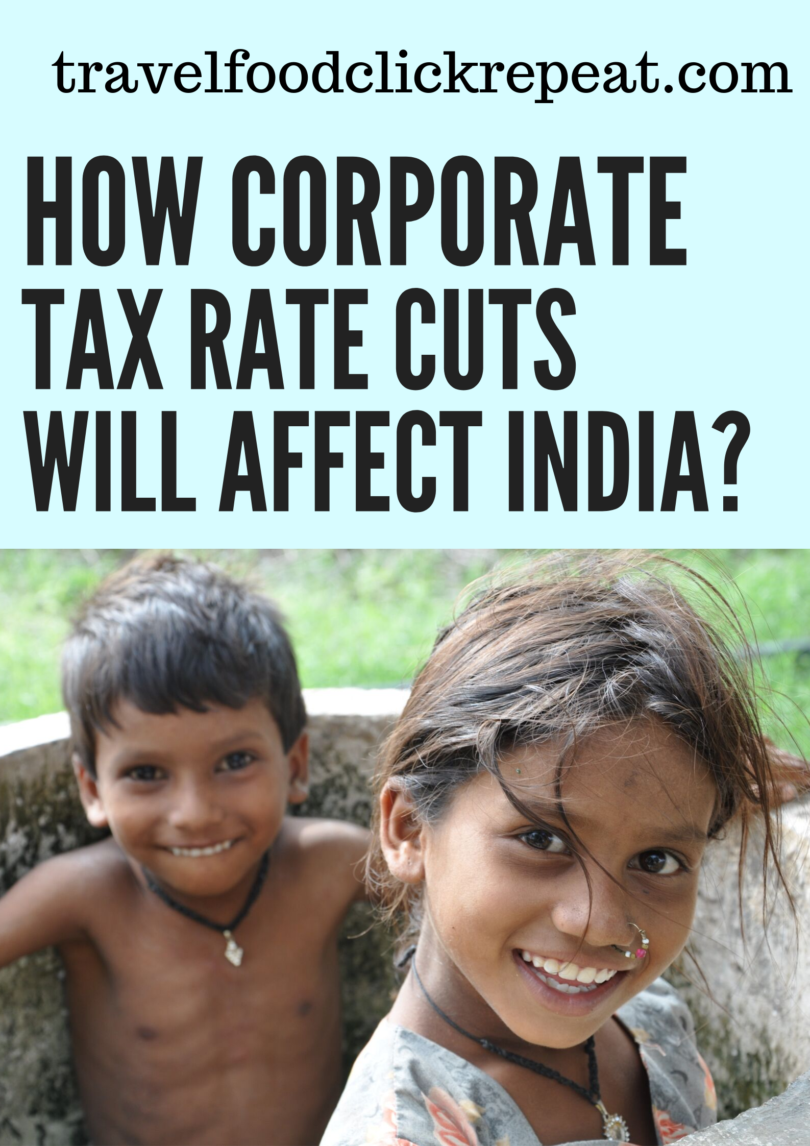 corporate tax rate cuts will affect India